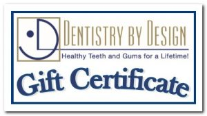 Door County Dentist offers Gift Certificates available at all Dentistry By Design Locations in Sturgeon Bay, Sister Bay and Algoma